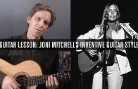 Guitar Lesson: Inside Joni Mitchell's Inventive Guitar Style
